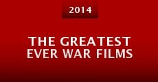 Película The Greatest Ever War Films