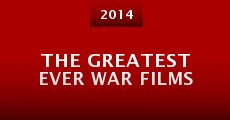 The Greatest Ever War Films