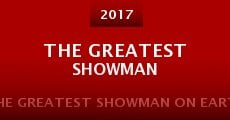The Greatest Showman on Earth