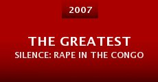 Película The Greatest Silence: Rape in the Congo