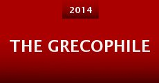 The Grecophile (2014)