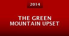 The Green Mountain Upset (2014) stream