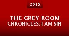 Película The Grey Room Chronicles: I Am Sin