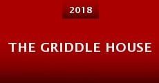 The Griddle House (2015)