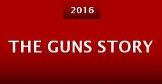 The Guns Story (2015) stream