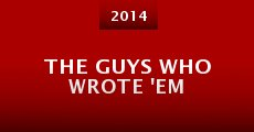 The Guys Who Wrote 'Em (2014)