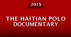 Película The Haitian Polo Documentary