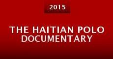 The Haitian Polo Documentary (2015)