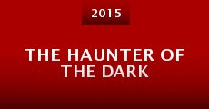 Película The Haunter of the Dark