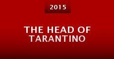 The Head of Tarantino (2014) stream