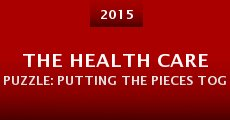 The Health Care Puzzle: Putting the Pieces Together for a Picture of Wellness (2015)