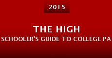 The High Schooler's Guide to College Parties (2013) stream