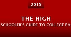 Película The High Schooler's Guide to College Parties