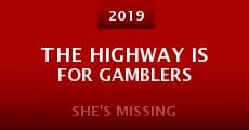 Película The Highway Is for Gamblers