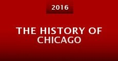 Película The History of Chicago