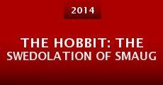The Hobbit: The Swedolation of Smaug (2014) stream