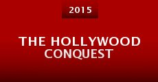The Hollywood Conquest (2015) stream