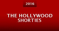 The Hollywood Shorties (2015) stream
