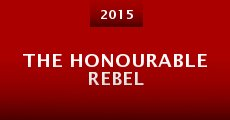 The Honourable Rebel (2015) stream