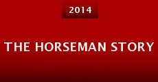 Película The Horseman Story