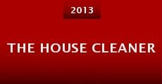 The House Cleaner (2013) stream