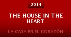 The House in the Heart (2014) stream