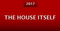 The House Itself (2014) stream