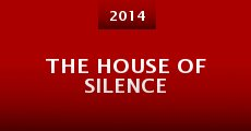 The House of Silence (2014)