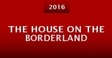 Película The House on the Borderland
