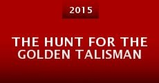 The Hunt for the Golden Talisman (2015)