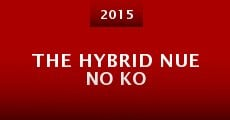 Película The Hybrid Nue no ko