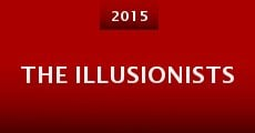 The Illusionists (2015) stream