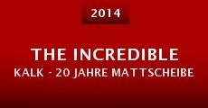 Película The Incredible Kalk - 20 Jahre Mattscheibe
