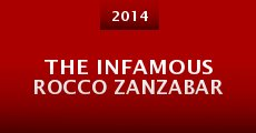 The Infamous Rocco Zanzabar (2014)