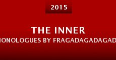The Inner Monologues by Fragadagadagada (2015) stream