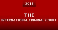 The International Criminal Court (2013) stream
