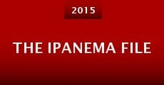 The Ipanema File (2015)