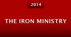 The Iron Ministry (2014) stream