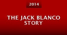 Película The Jack Blanco Story