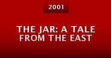 Película The Jar: A Tale from the East