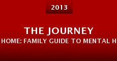 The Journey Home: Family Guide to Mental Health Recovery (2013)