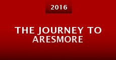 The Journey to Aresmore (2015)