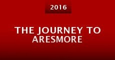 The Journey to Aresmore (2015) stream