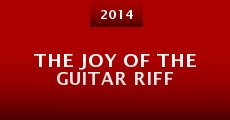 Película The Joy of the Guitar Riff