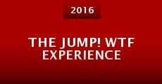 The Jump! WTF Experience (2014)