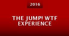 Película The Jump! WTF Experience
