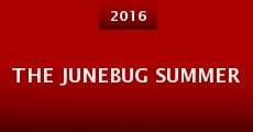 Película The Junebug Summer