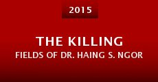 Película The Killing Fields of Dr. Haing S. Ngor