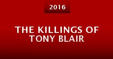 Película The Killings of Tony Blair