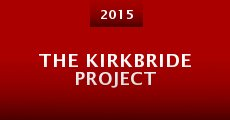 Película The Kirkbride Project